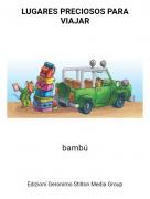 bambú - LUGARES PRECIOSOS PARA VIAJAR