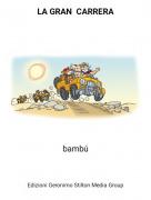 bambú - LA GRAN CARRERA