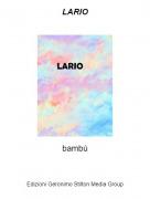 bambú - LARIO
