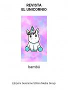 bambú - REVISTAEL UNICORNIO