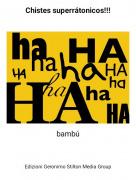 bambú - Chistes superrátonicos!!!