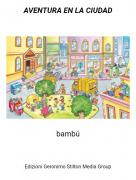 bambú - AVENTURA EN LA CIUDAD