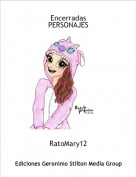 RatoMary12 - Encerradas PERSONAJES