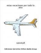 ratinita9 - estas vacaciones por todo lo alto
