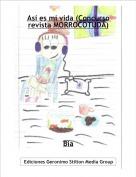 Bia - Así es mi vida (Concurso revista MORROCOTUDA)