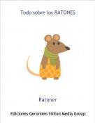 Ratimer - Todo sobre los RATONES