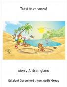 Merry Andranigiano - Tutti in vacanza!