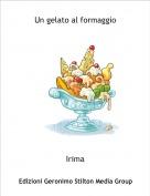 Irima - Un gelato al formaggio