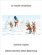 tunisina topina - un natale strepitoso