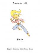 Paula - Concurso Lulú