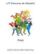Paula - L/P (Concurso de Aliyoshi)