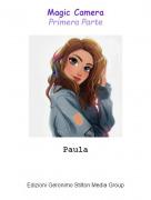 Paula - Magic CameraPrimera Parte