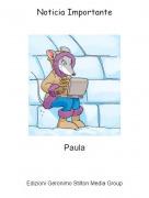 Paula - Noticia Importante