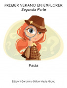 Paula - PRIMER VERANO EN EXPLORERSegunda Parte