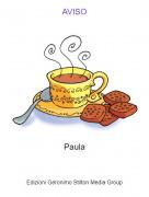 Paula - AVISO