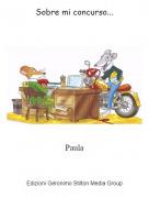 Paula - Sobre mi concurso...