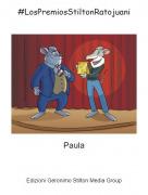 Paula - #LosPremiosStiltonRatojuani
