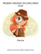 Paula - PRIMER VERANO EN EXPLORERFinal