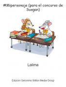 Lalima - #Mipersonaje (para el concurso de Susgan)