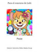 Paula - Para el concurso de Lulú
