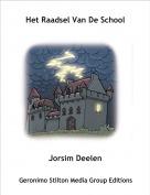Jorsim Deelen - Het Raadsel Van De School