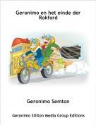 Geronimo Semton - Geronimo en het einde der Rokford