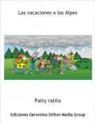 Patty ratita - Las vacaciones a los Alpes