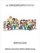 BERTUCCIA40 - LA TOPOSUPPLENTE!!!!!!!!!!!!