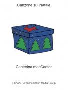 Canterina macCanter - Canzone sul Natale
