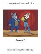 Serena12 - una premiazione stratopica