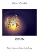 Serena12 - Canevale sito!