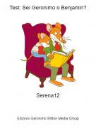 Serena12 - Test: Sei Geronimo o Benjamin?