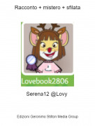 Serena12 @Lovy - Racconto + mistero + sfilata