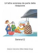 Serena12 - Un'altra sorpresa da parte della redazione