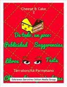 Terratoncita Parmesano - Cheese & Cake2