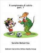 Sorelle Belsorriso - Il campionato di calciopart. 1