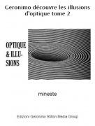 mineste - Geronimo découvre les illusions d'optique tome 2