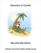 Marcello Marcellino - Geronimo ai Caraibi