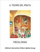 FRECKLYBOMS - IL TESORO DEL PIRATA