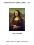 lamonnalisa - Il compleanno della Monna Lisa
