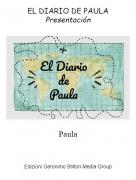 Paula - EL DIARIO DE PAULAPresentación