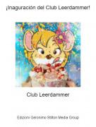 Club Leerdammer - ¡Inaguración del Club Leerdammer!