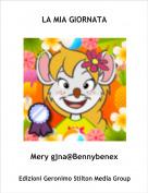 Mery gjna@Bennybenex - LA MIA GIORNATA