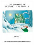 juli2013 - LOS   MISTERIOS   DE  GERONIMO   Y  SU  PANDILLA