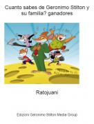 Ratojuani - Cuanto sabes de Geronimo Stilton y su familia? ganadores