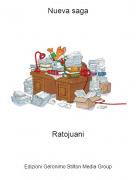 Ratojuani - Nueva saga