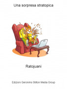 Ratojuani - Una sorpresa stratopica