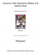 Ratojuani - Anuncio: Noti Geronimo Stilton 4 la edicion final