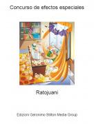 Ratojuani - Concurso de efectos especiales