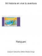 Ratojuani - Mi historia en vive tu aventura